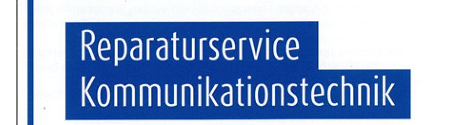 Reparaturservice Kommunikationstechnik
